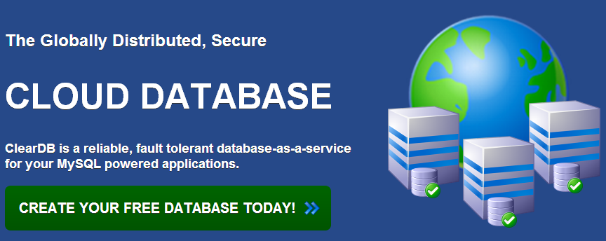 ClearDB - The Ultra Reliable, Globally Distributed Cloud Database For Your MySQL Applications